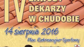 IV Regionalne Zawody Dekarzy w Chudobie 2016