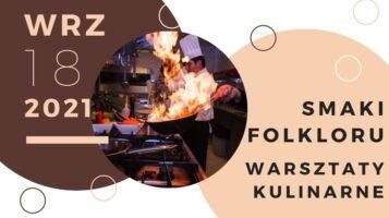 Smaki Folkloru – ogłaszamy nabór na warsztaty kulinarne!